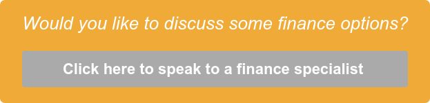 Would you like to discuss some finance options?  Click here to speak to a finance specialist