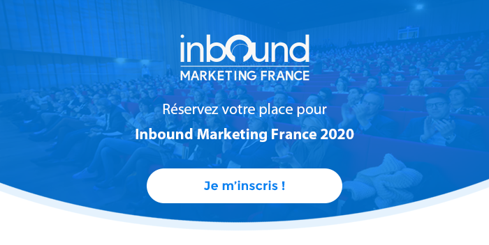 Inscrivez-vous à Inbound Marketing France 2020