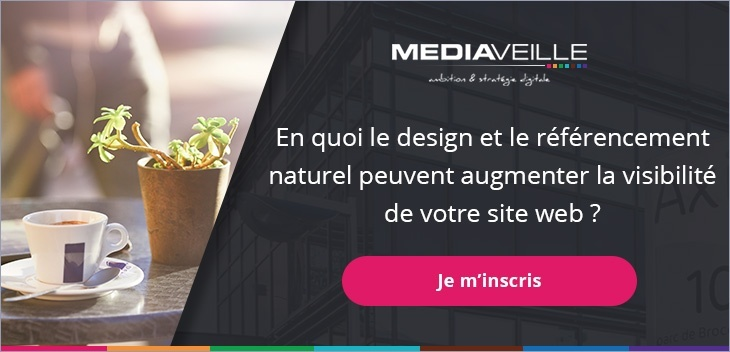 """Inscrivez-vous à la conférence """"en quoi le design et le référencement naturel peuvent augmenter la visibilité de votre site web ?"""""""