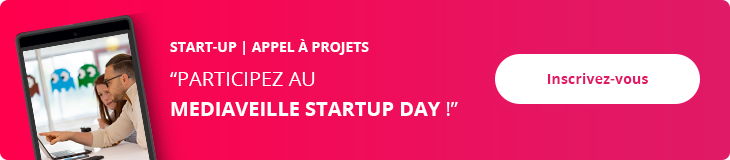 Participez au Mediaveille Startup day