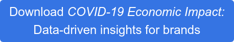 Download COVID-19 Economic Impact: Data-driven insights for brands