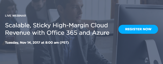 Scalable, Sticky High-Margin Cloud Revenue with Office 365 and Azure
