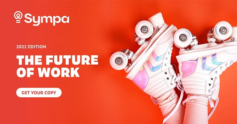 the-future-of-work-report-2022-sympa