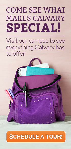 Schedule a tour with Calvary Lutheran School!