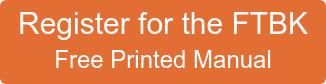 Register for the FTBK Free Printed Manual