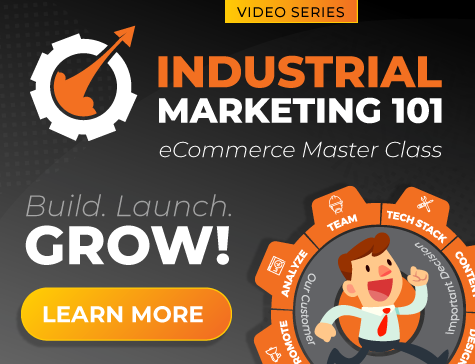 industrial marketing 101 ecommerce master class