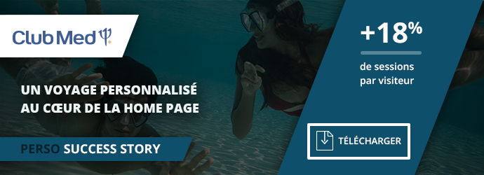 Success Story Club Med - Personnalisation home page