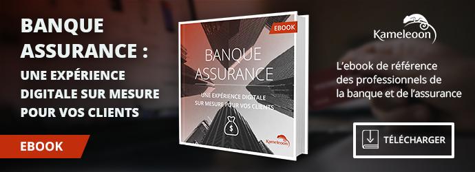 Banque Assurance - Une expérience digitale sur mesure pour vos clients