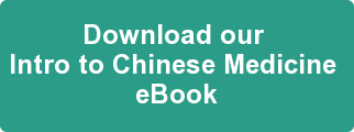 Download our  Intro to Chinese Medicine  eBook