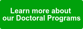 Learn more about  our Doctoral Programs