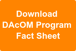 Download  DAcOM Program  Fact Sheet