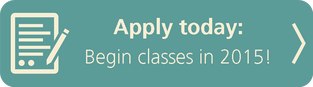 Apply Today to Begin Classes in 2015!