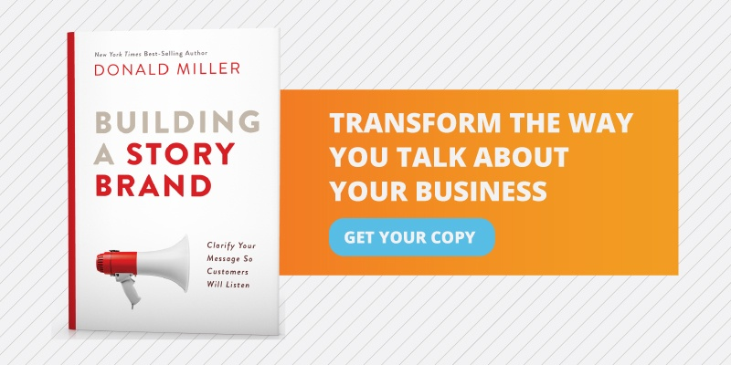 Transform-the-way-you-talk-about-your-business-get-your-copy-of-building-a-storybrand-by-donald-miller