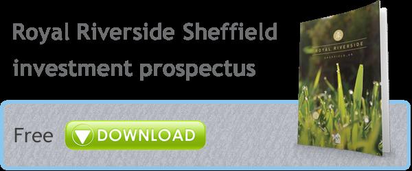 Royal Riverside Sheffield Investment Prospectus