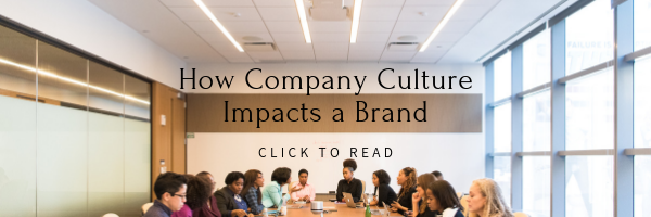 How company culture impacts a brand