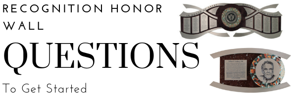 Recognition Honor Wall Questions to Get Started