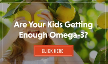 Are your kids getting enough Omega-3s?