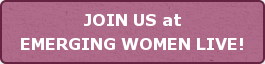 JOIN US at EMERGING WOMEN LIVE!