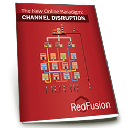 The New Online Paradigm - Channel Disruption