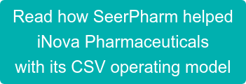 Read how SeerPharm helped iNova Pharmaceuticals with its CSV operating model