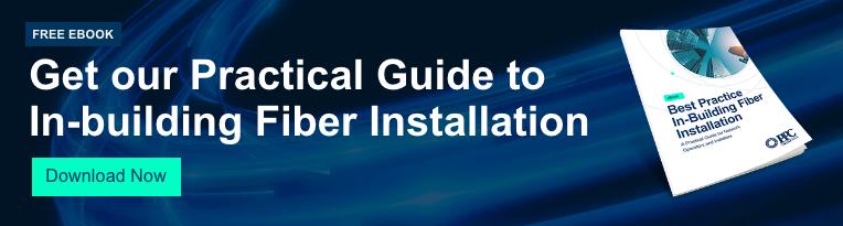 Best Practice In-Building Fiber Installation