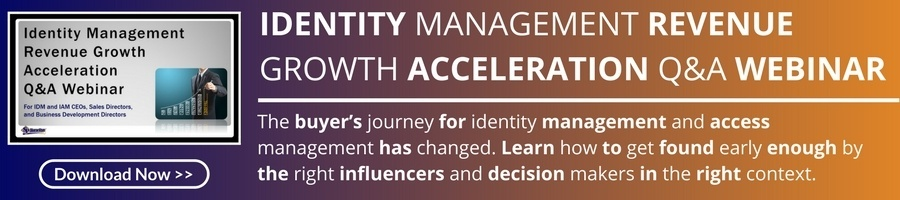 Identity Management Revenue Growth Acceleration Q&A Webinar [Recording]