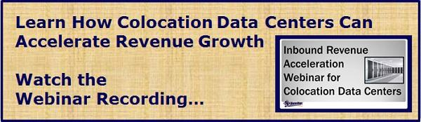 "Register to Watch the ""Inbound Revenue Acceleration Webinar for Colocation Data Centers"" (Recording)"