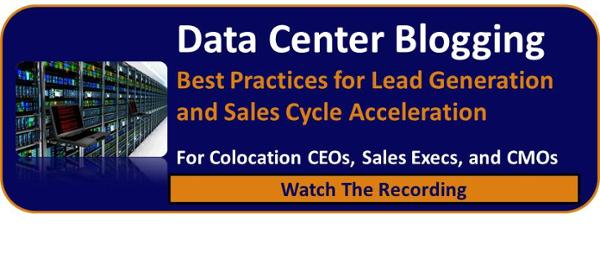Data Center Blogging Best Practices for Lead Generation and Sales Cycle Acceleration / Watch The Recording