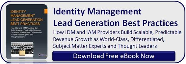 Identity Management Lead Generation Best Practices [Download Free eBook]