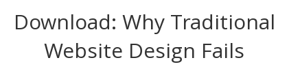 Download: Why Traditional Website Design Fails