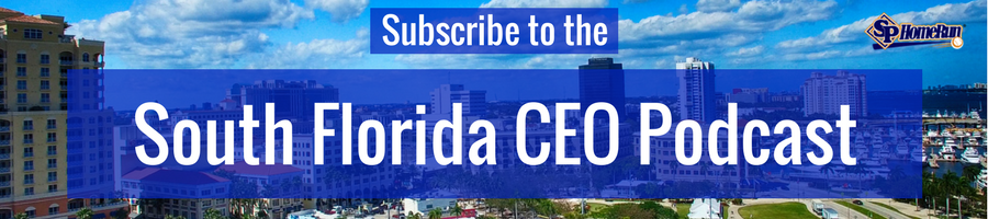Subscribe to the South Florida CEO Podcast