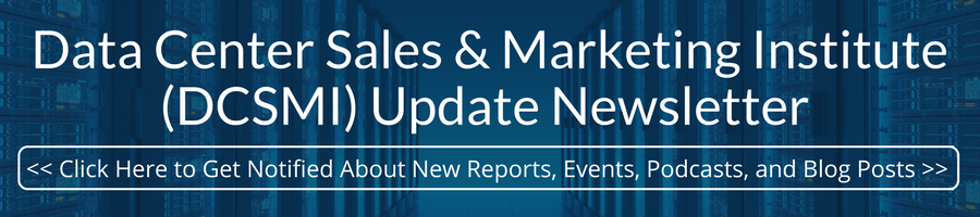 Data Center Sales & Marketing Institute (DCSMI) Update Newsletter