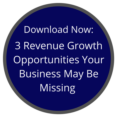Download Now: 3 Revenue Growth Opportunities Your Business May Be Missing