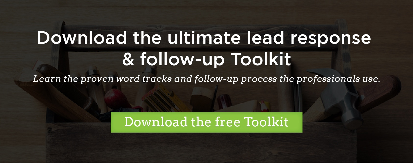 Download the ultimate lead response and follow-up process toolkit