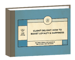 Download Client Delight: How to boost loyalty and happiness