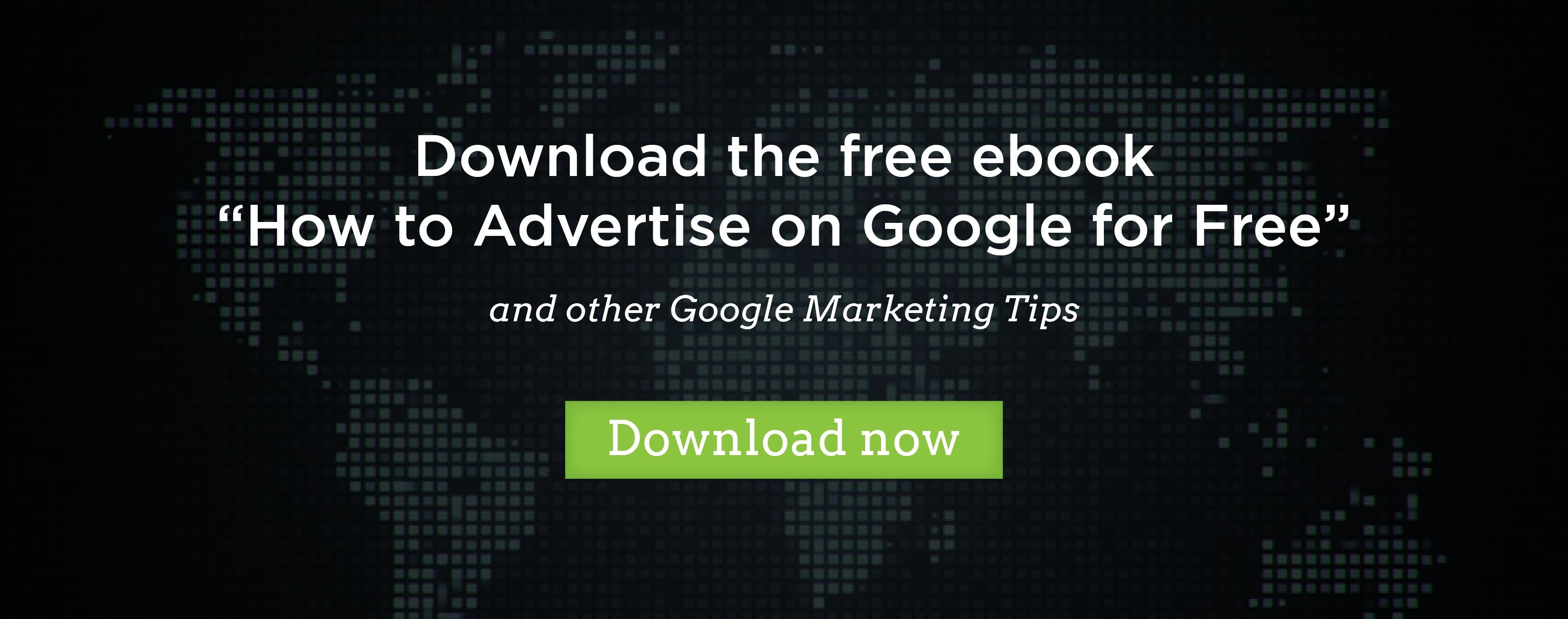 "Download free ebook ""How to advertise on Google for free"""