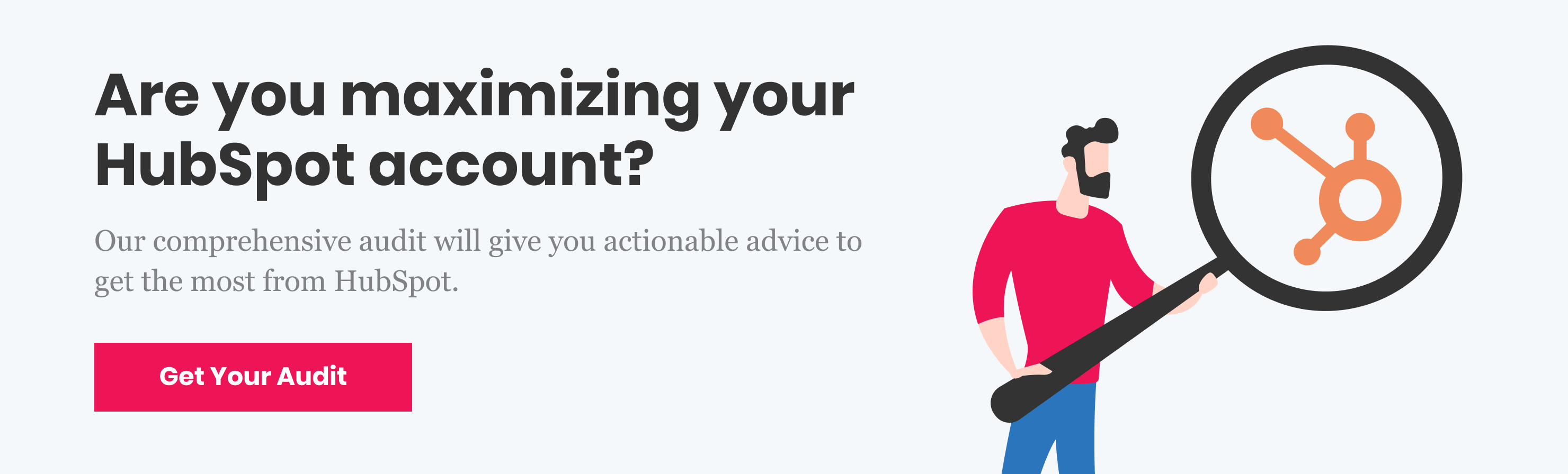 Are you maximizing your HubSpot account? Get a comprehensive audit