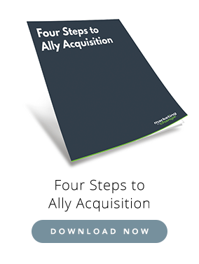 Four Steps to Ally Acquisition