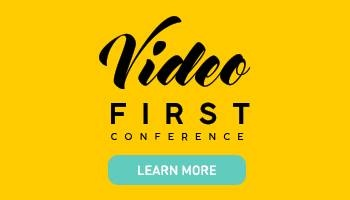 Learn more about Video First Conference