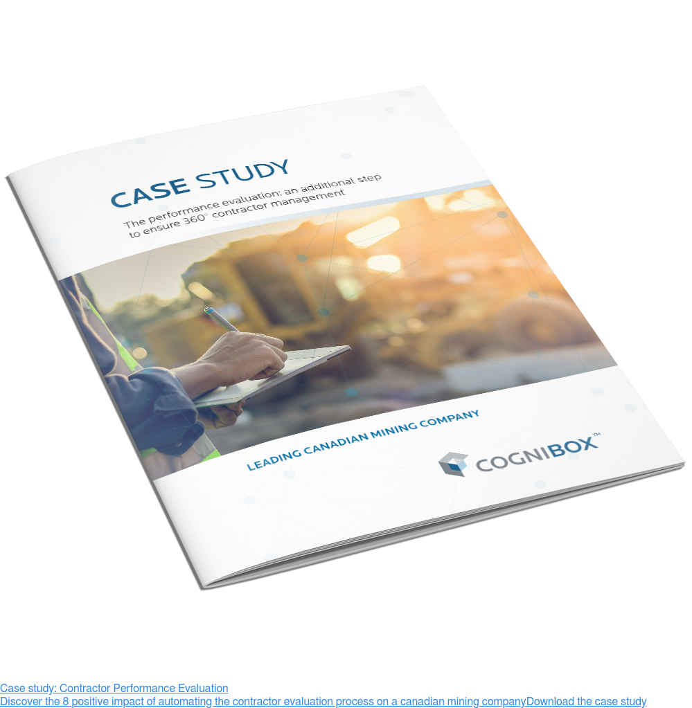 Case study: Contractor Performance Evaluation  Discover the 8 positive impact of automating the contractor evaluation process  on a canadian mining company Download the case study  <https://sim.cognibox.com/case-study-contractor-performance-evaluation>