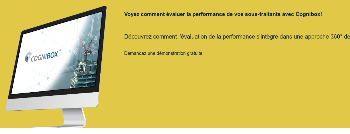 Voyez comment évaluer la performance de vos sous-traitants avec Cognibox!    Demandez une démonstration gratuite  <https://sim.cognibox.com/fr/demo-module-performance>