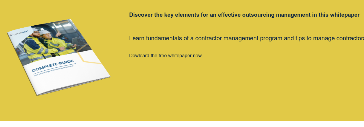Discover the key elements for an effective outsourcing management in this  whitepaper   Learn fundamentals of a contractor management program and tips to manage  contractors effectively  Dowloard the free whitepaper now