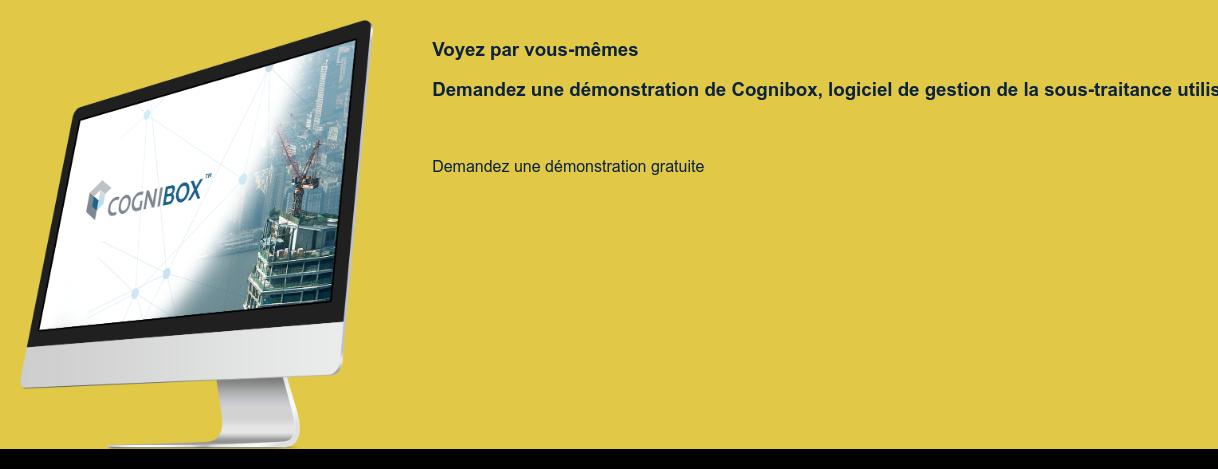 Voyez par vous-mêmes  Demandez une démonstration de Cognibox, logiciel de gestion de la  sous-traitance utilisé mondialement.  Demandez une démonstration gratuite