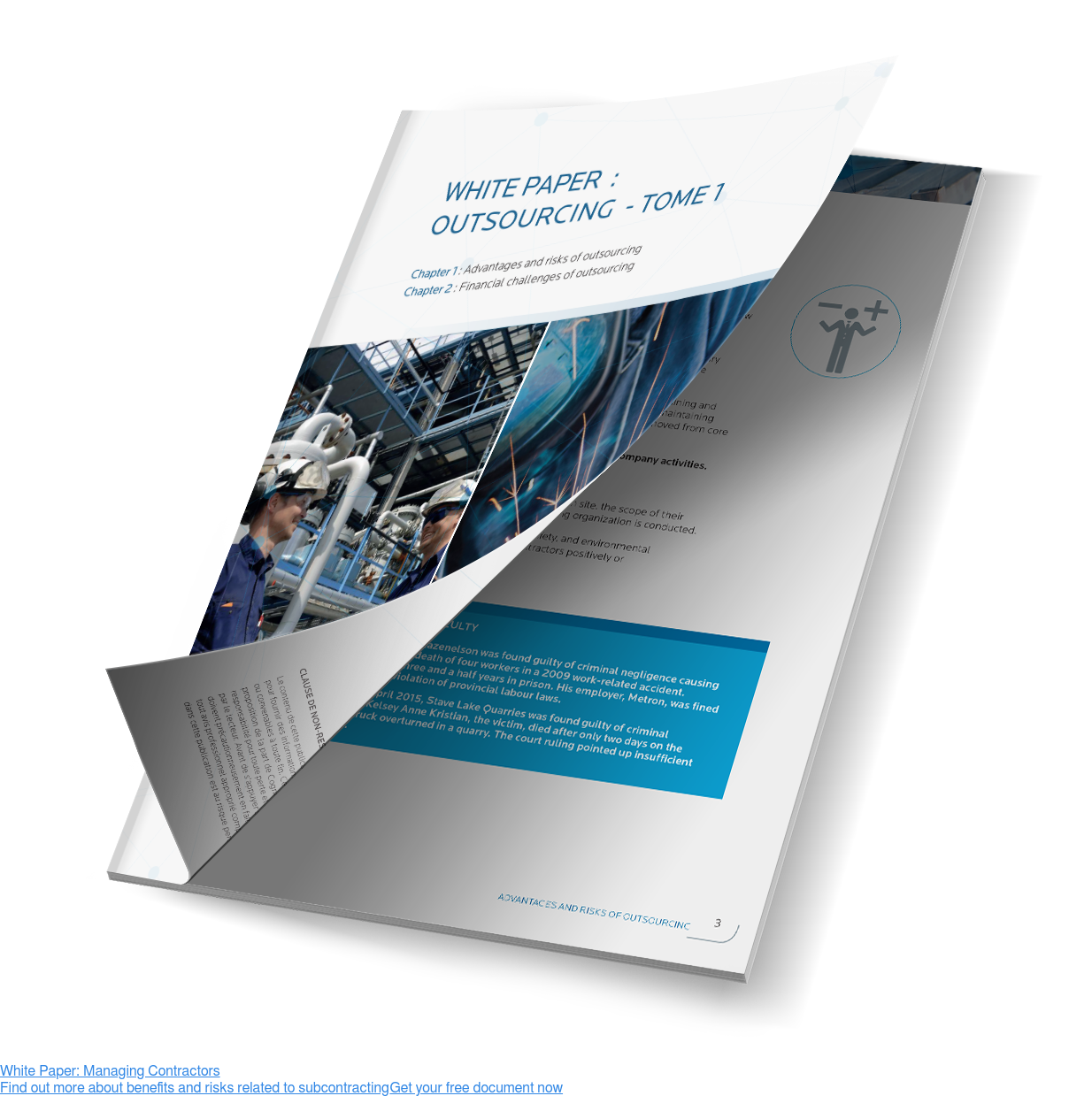 White Paper: Managing Contractors  Find out more about benefits and risks related to subcontracting Get your free document now <>