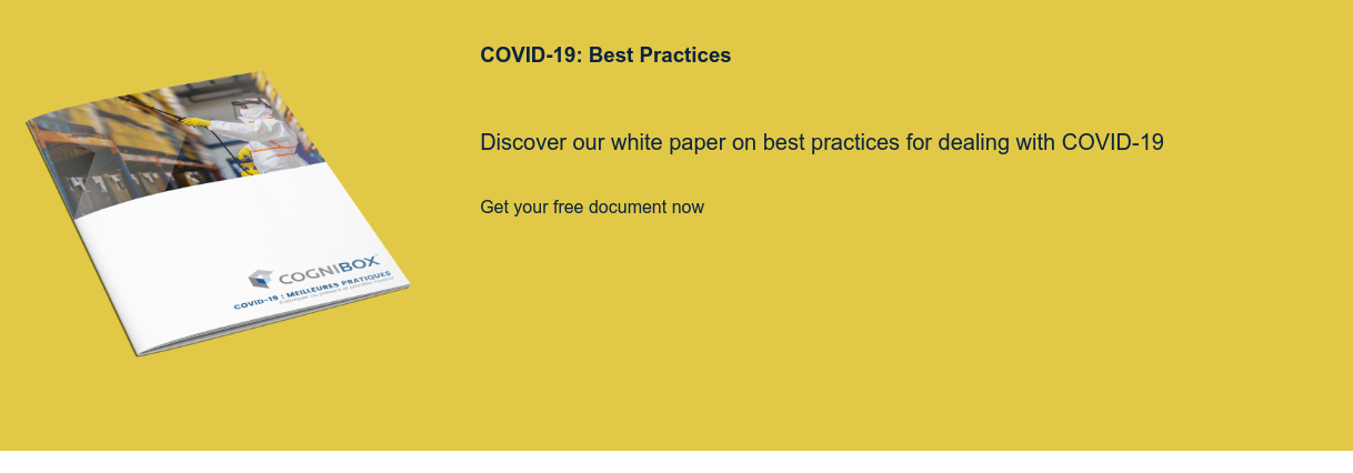 COVID-19: Best Practices    Discover our white paper on best practices for dealing with COVID-19   Get your free document now