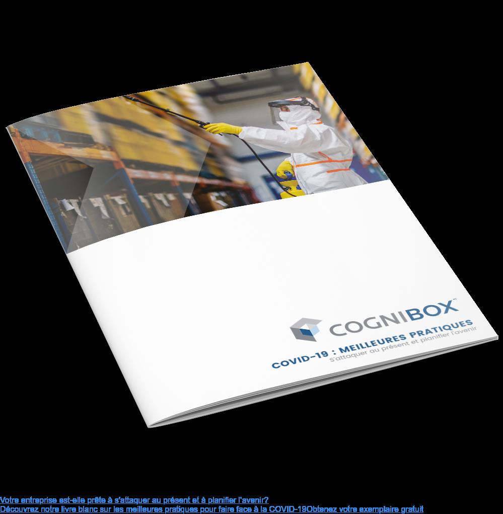 Votre entreprise est-elle prête à s'attaquer au présent et à planifier l'avenir? Découvrez notre livre blanc sur les meilleures pratiques pour faire face à la COVID-19 Obtenez votre exemplaire gratuit <https://www.cognibox.com/en/covid-19-best-practices/?__hstc=&__hssc=&hsCtaTracking=b584c037-c5e0-4f5e-bebd-1e0670c932ac%7C1e9572c9-d9e5-4ad7-be95-306ccbcb40e1>