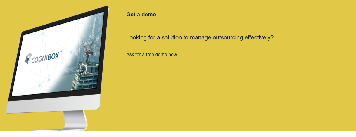 Get a demo Looking for a solution to manage outsourcing effectively?   Ask for a free demo now