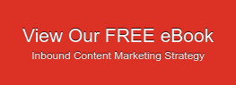 View Our FREE eBook Inbound Content Marketing Strategy