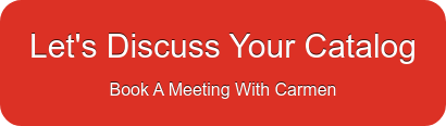 Let's Discuss Your Catalog Book A Meeting With Carmen