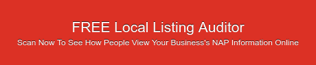 FREE Local Listing Auditor Scan Now To See How People View Your Business's NAP  Information Online